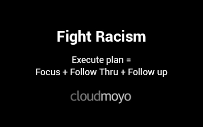 Fighting racism with FORTE: A message from CloudMoyo Co-Founder & CEO, Manish Kedia